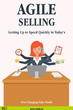 Agile Selling: Getting up to speed quickly in today's ever-changing sales world